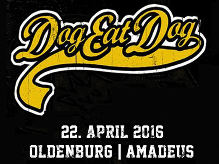 Photo zu 22.04.2016: DOG EAT DOG - OLDENBURG - AMADEUS