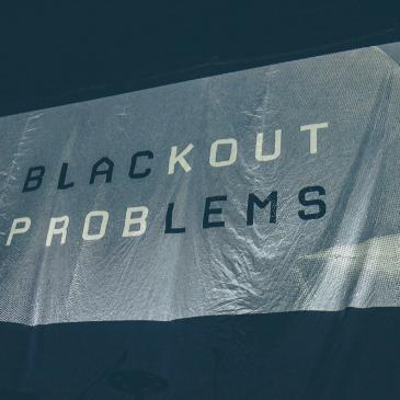 BLACKOUT PROBLEMS - Dresden - Alter Schlachthof (03.05.2018)