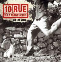 10 Rue d\'la Madeleine - Sur Les Murs