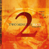 Two Minutes Hate - Strong And On