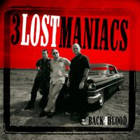 3 Lost Maniacs - Back 4 Blood