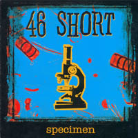 46 Short - Specimen