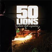 50 Lions - Where Life Expires