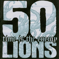 50 Lions - Time Is The Enemy