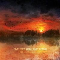 5Ft High & Rising - The Alpha and Omega