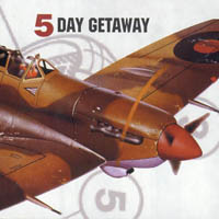 5 Day Get Away  - s/t