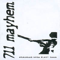 711 Mayhem - Demotape
