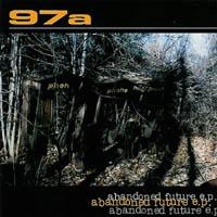 97 a - Abandoned Future E. P.