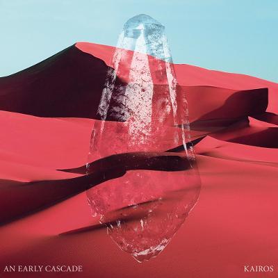 AN EARLY CASCADE - Kairos
