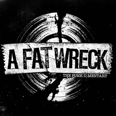 A FAT WRECK - The Punk-U-Mentary