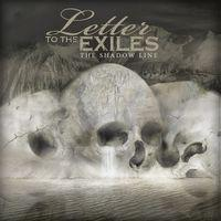 A Letter To The Exiles - The Shadow Line