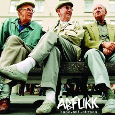 ABFUKK - Bock auf Stress