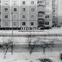 Above Them - Are We A Danger To Ourselves