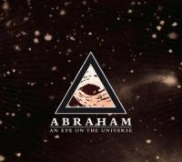 Abraham - An Eye On The Universe (Doppelreview)