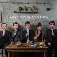 Absynthe Minded - Absynthe Minded