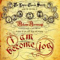 Adam Arcuragi - I Am Become Joy