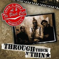 Al & The Black Cats - Through Thick 'N' Thin