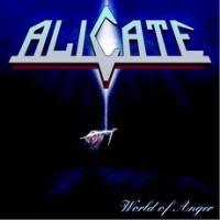 Alicate - World Of Anger