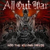 All Out War - Into The Killing Fields