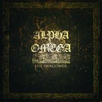 Alpha & Omega - Life Swallower