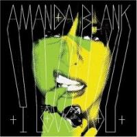 Amanda Blank - I Love You