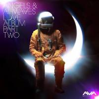 Angels & Airwaves - Love Pt. II