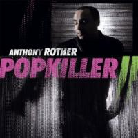 Anthony Rother - Popkiller II