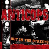Anticops - Out In The Streets