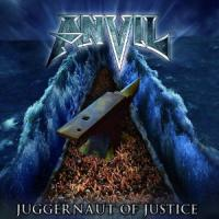 Anvil - Juggernaut Of Justice