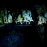 Aristillus - Devoured Trees and Crystal Skies