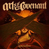 Ark Of The Covenant - Separation