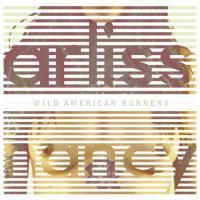 Arliss Nancy - Wild American Runners