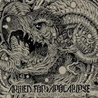 Armed For Apocalypse - The Road Will End
