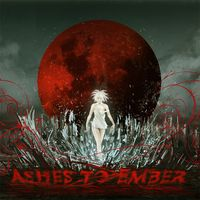 Ashes To Ember - Introducing The End