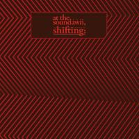 At The Soundawn - Shifting