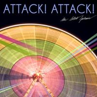 Attack! Attack! - The Latest Fashion