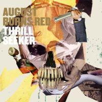August Burns Red - Thrill Seeker - Messengers