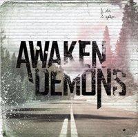 Awaken Demons - Awaken Demons