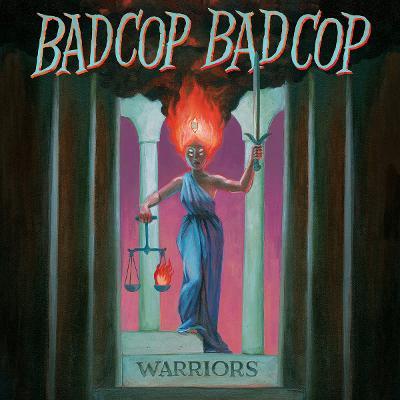 BAD COP / BAD COP - Warriors