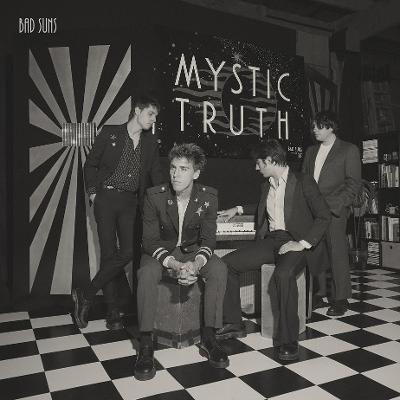 BAD SUNS - Mystic Truth