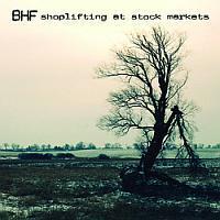 BHF - Shoplifting At Stock Markets
