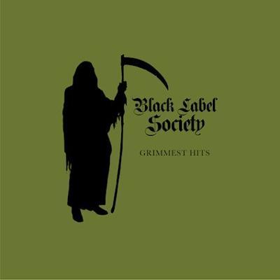 BLACK LABEL SOCIETY - Grimmest Hits