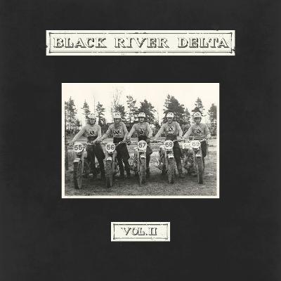 BLACK RIVER DELTA - Vol. II