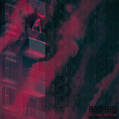 BLOOD YOUTH - Beyond Repair