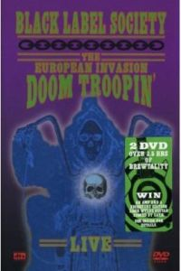 Black Label Society - European Invasion Doom Troopin\' Live (DVD)