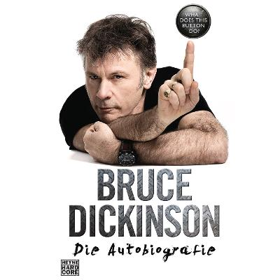 BRUCE DICKINSON - What does this button do?