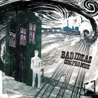 Bad Ideas - Compromise