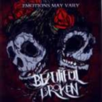 Beautiful Broken - Emotions May Vary