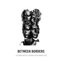 Between Borders - Asymmetrical Edged Wonderland