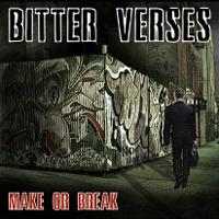 Bitter Verses - Make or Break